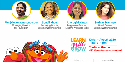 SBI Foundation New -'Foundational Learning & Parenting in New Normal', a webinar organised by SBI Foundation and Sesame Workshop India Trust.